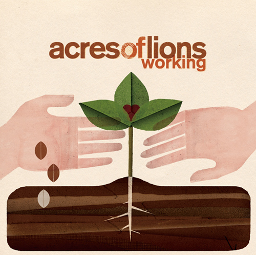 Acres Of Lions  『Working』