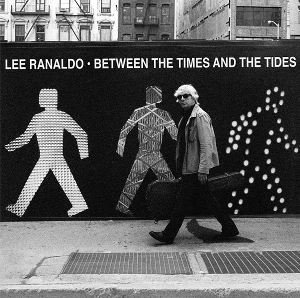 Lee Ranaldo 『Between The Times And The Tides』