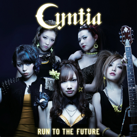 Cyntia 『Run to the Future』