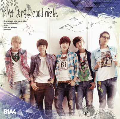 B1A4「おやすみ good night -Japanese ver.-」通常盤