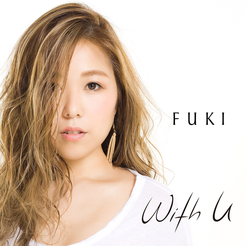 FUKI New Single「With U」