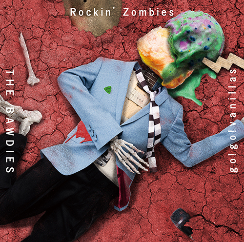 THE BAWDIES × go!go!vanillas Split Single 「Rockin' Zombies」期間限定盤
