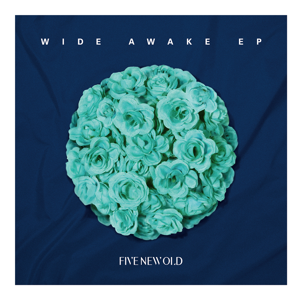 FIVE NEW OLD 「WIDE AWAKE EP」