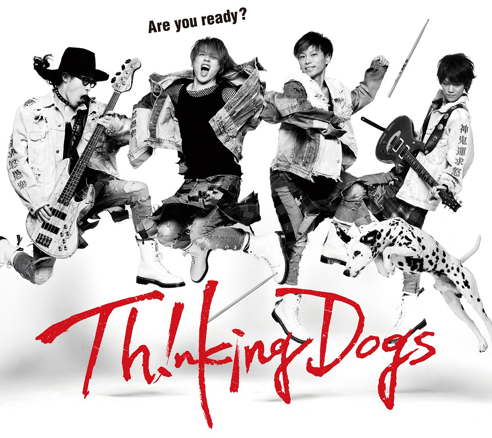 Thinking Dogs 『Are you ready?』初回生産限定盤