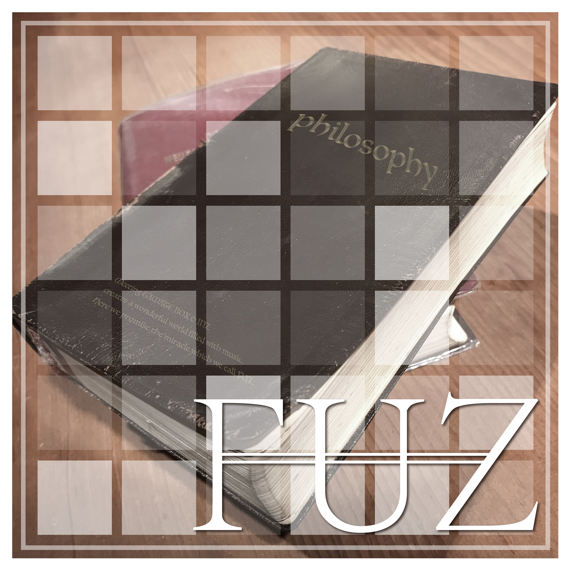 FUZ 1st Full Album『philosophy』