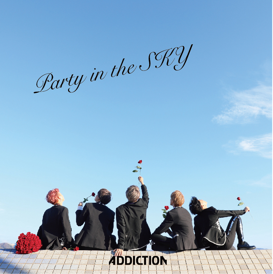 ADDICTION『Party in the SKY』 TYPE-A