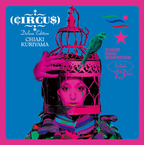 『CIRCUS Deluxe Edition』
