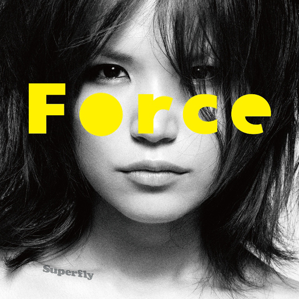 Superfly 『Force』