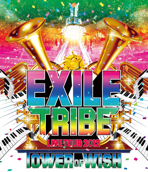 「EXILE TRIBE LIVE TOUR 2012 ~TOWER OF WISH~」Blu-ray