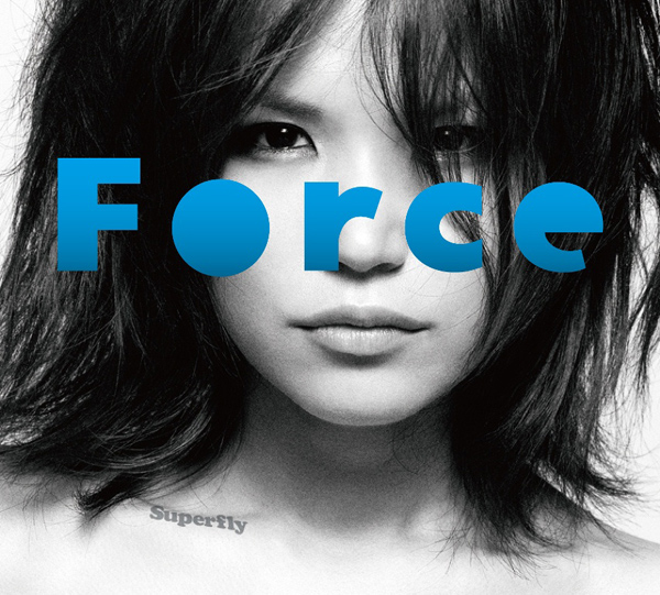 Superfly Single 「Force」
