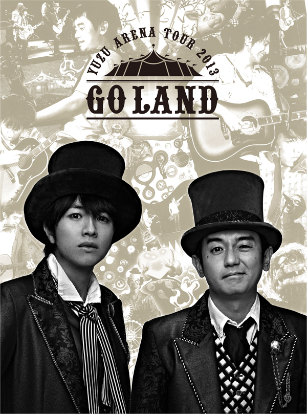 ゆず LIVE DVD & Blu-ray「LIVE FILMS GO LAND」