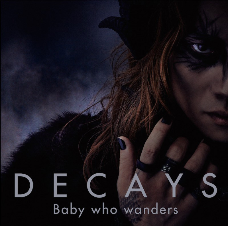 DECAYS 1st ALBUM 『Baby who wanders』初回生産限定盤A