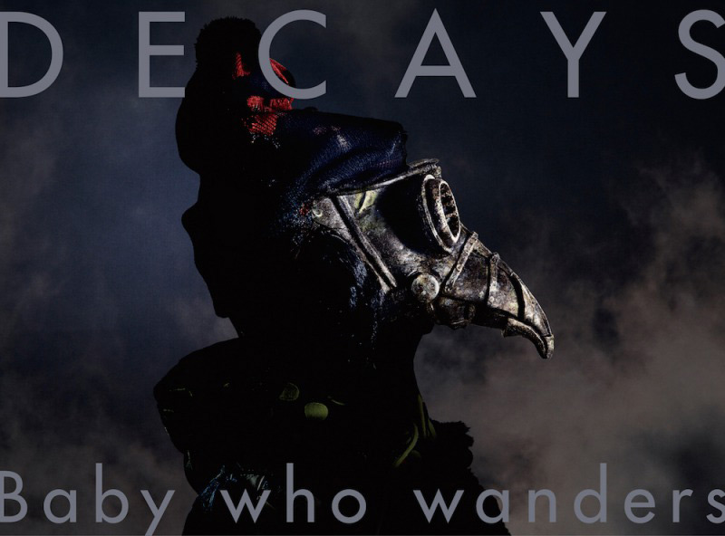 DECAYS 1st ALBUM 『Baby who wanders』初回生産限定盤B