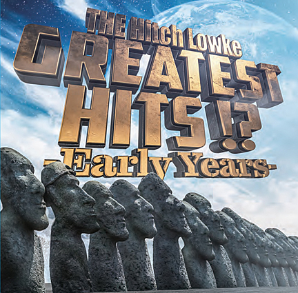 「GREATEST HITS!? -Early Years-」