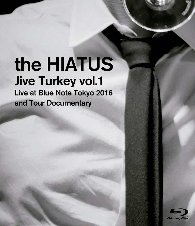 「Jive Turkey vol.1 Live at Blue Note Tokyo 2016 and Tour Documentary」Blu-ray