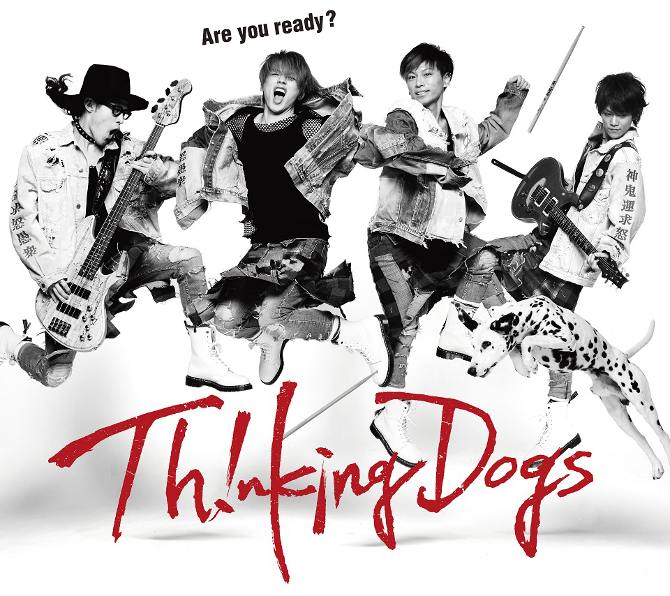 Thinking Dogs『Are you ready?』初回生産限定盤
