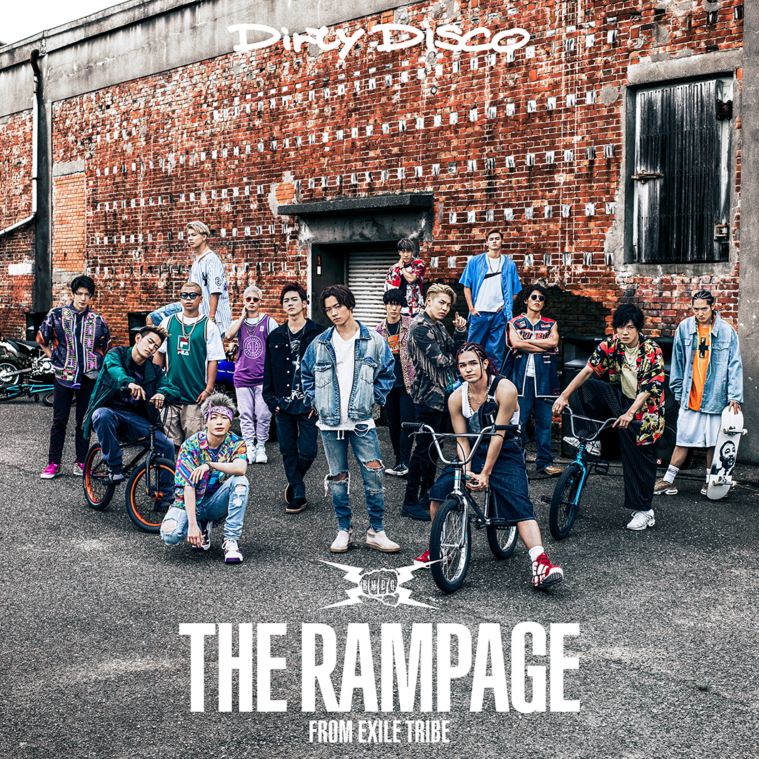 THE RAMPAGE from EXILE TRIBE 3rd SINGLE「Dirty Disco」