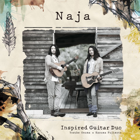 Inspired Guitar Duo「Naja」