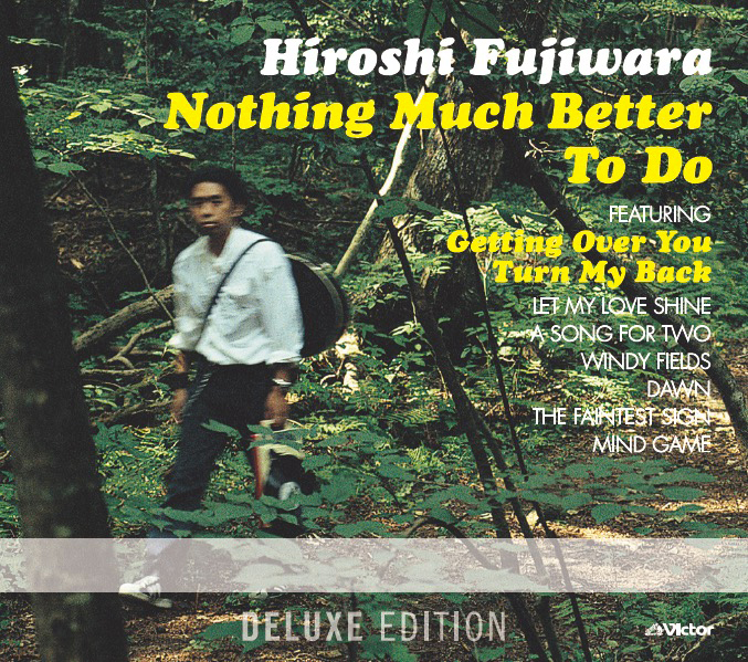 『Nothing Much Better To Do〈Deluxe Edition〉』