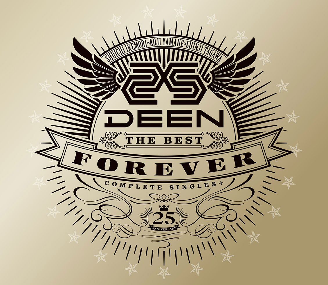 「DEEN The Best FOREVER ~Complete Singles+~」初回生産限定盤