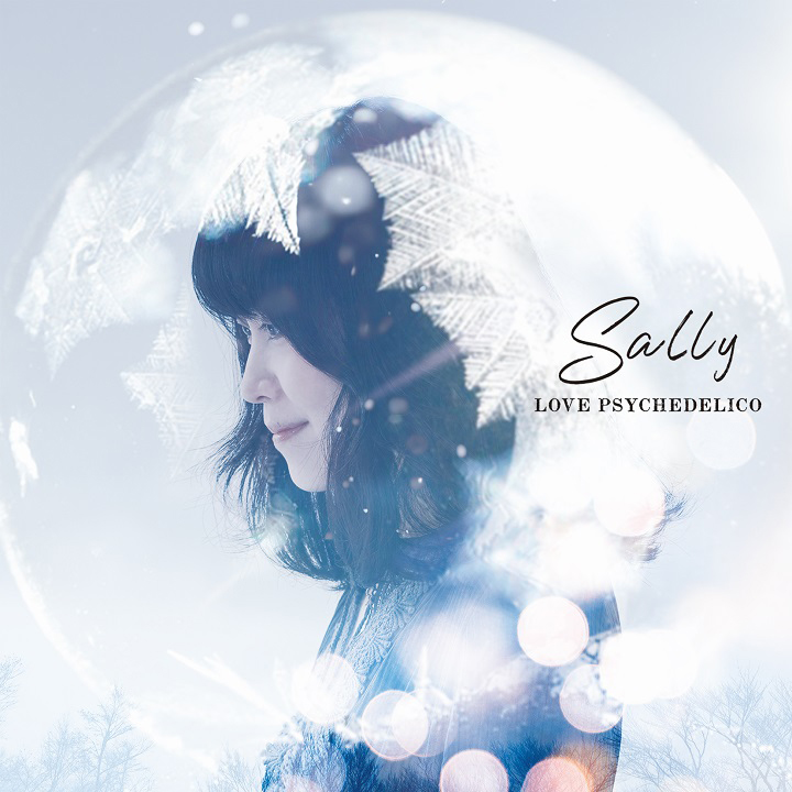 LOVE PSYCHEDELICO「Sally」