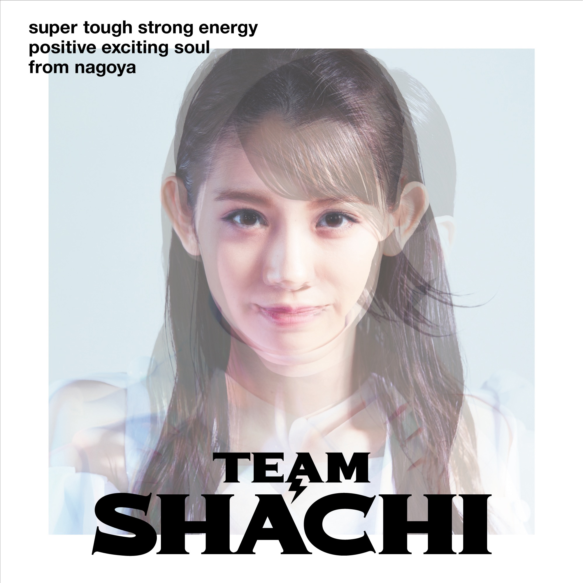 TEAM SHACHI『TEAM SHACHI』super tough盤[初回限定盤]