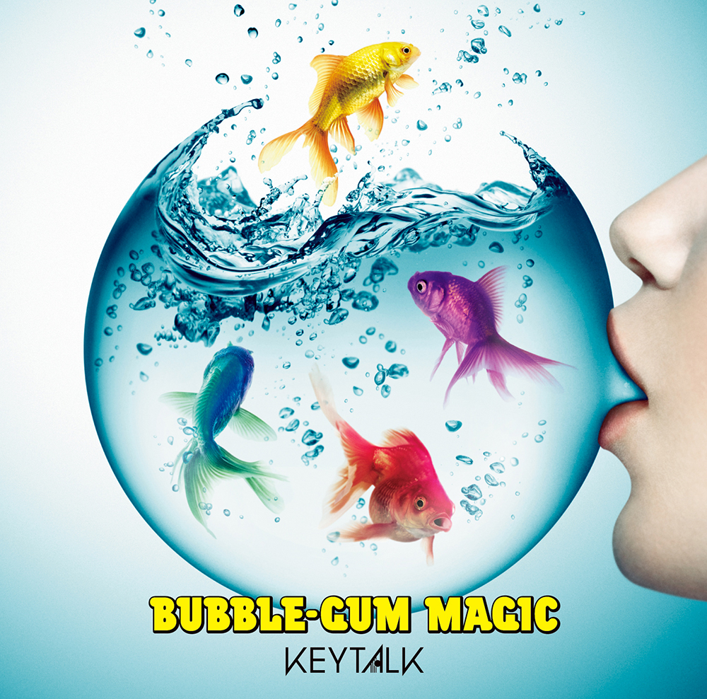 KEYTALK『BUBBLE-GUM MAGIC』通常盤