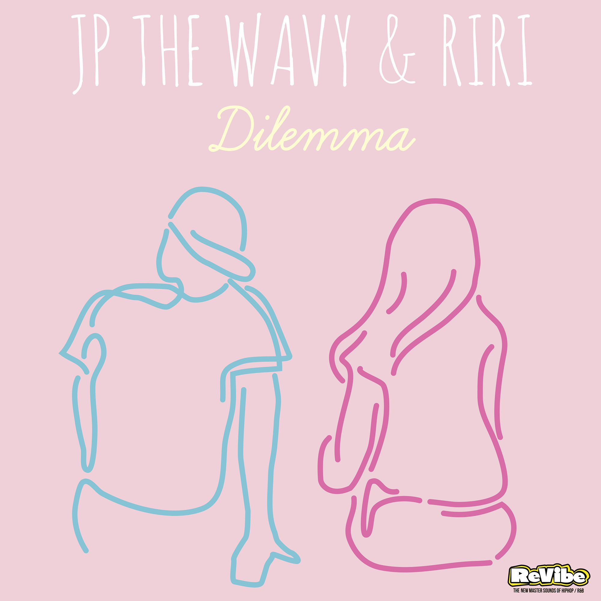 「Dilemma (Produced by DJ CHARI & DJ TATSUKI) / JP THE WAVY & RIRI」