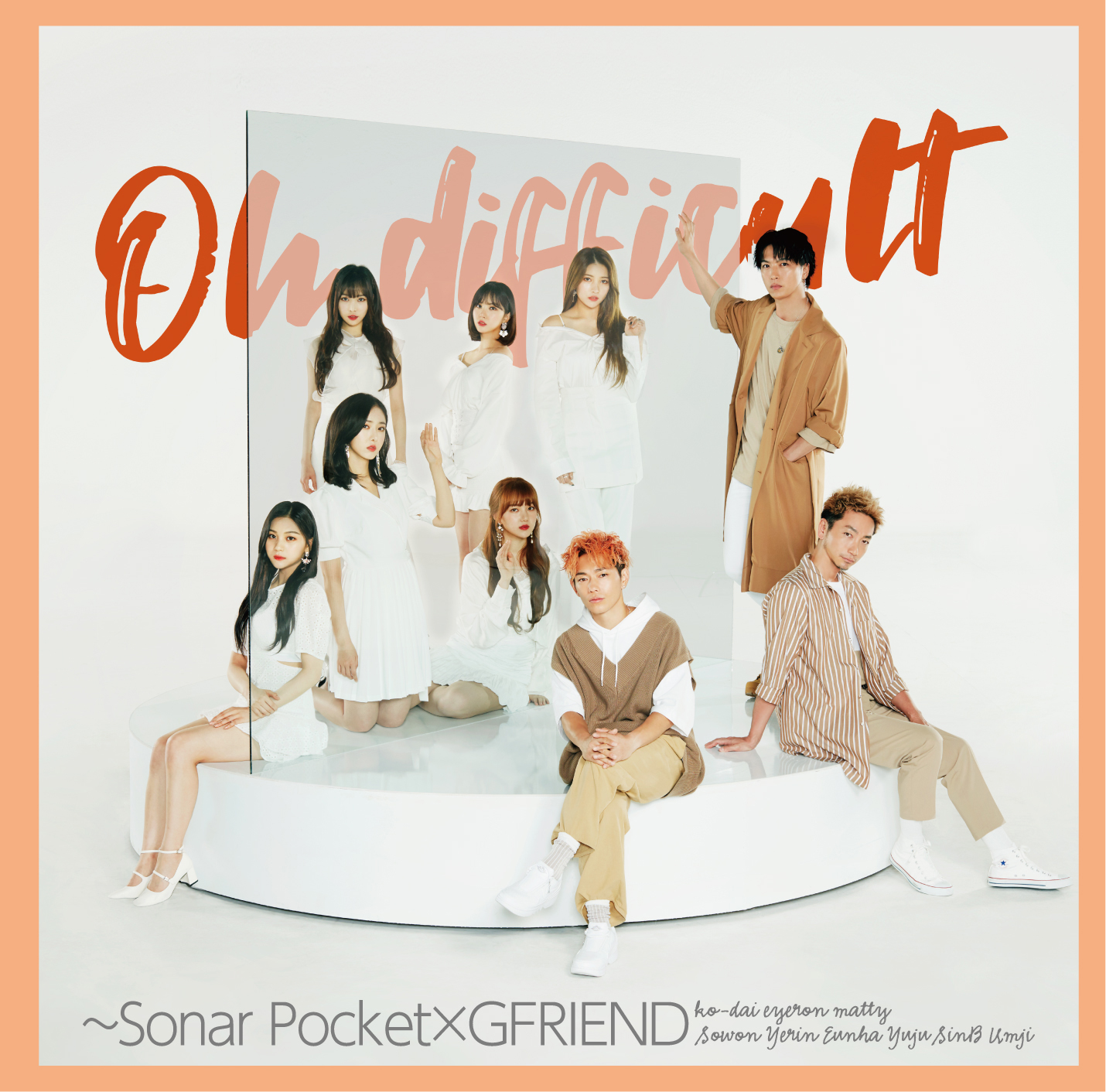Sonar Pocket「Oh difficult ~Sonar Pocket×GFRIEND」初回盤B