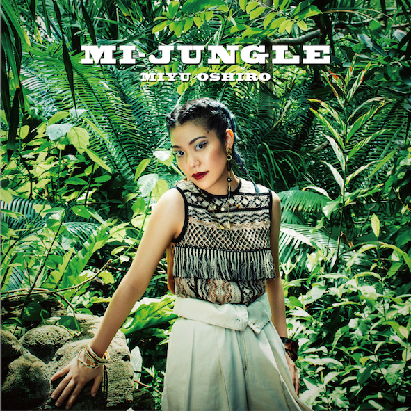 大城 美友 1st Album「MI-JUNGLE」