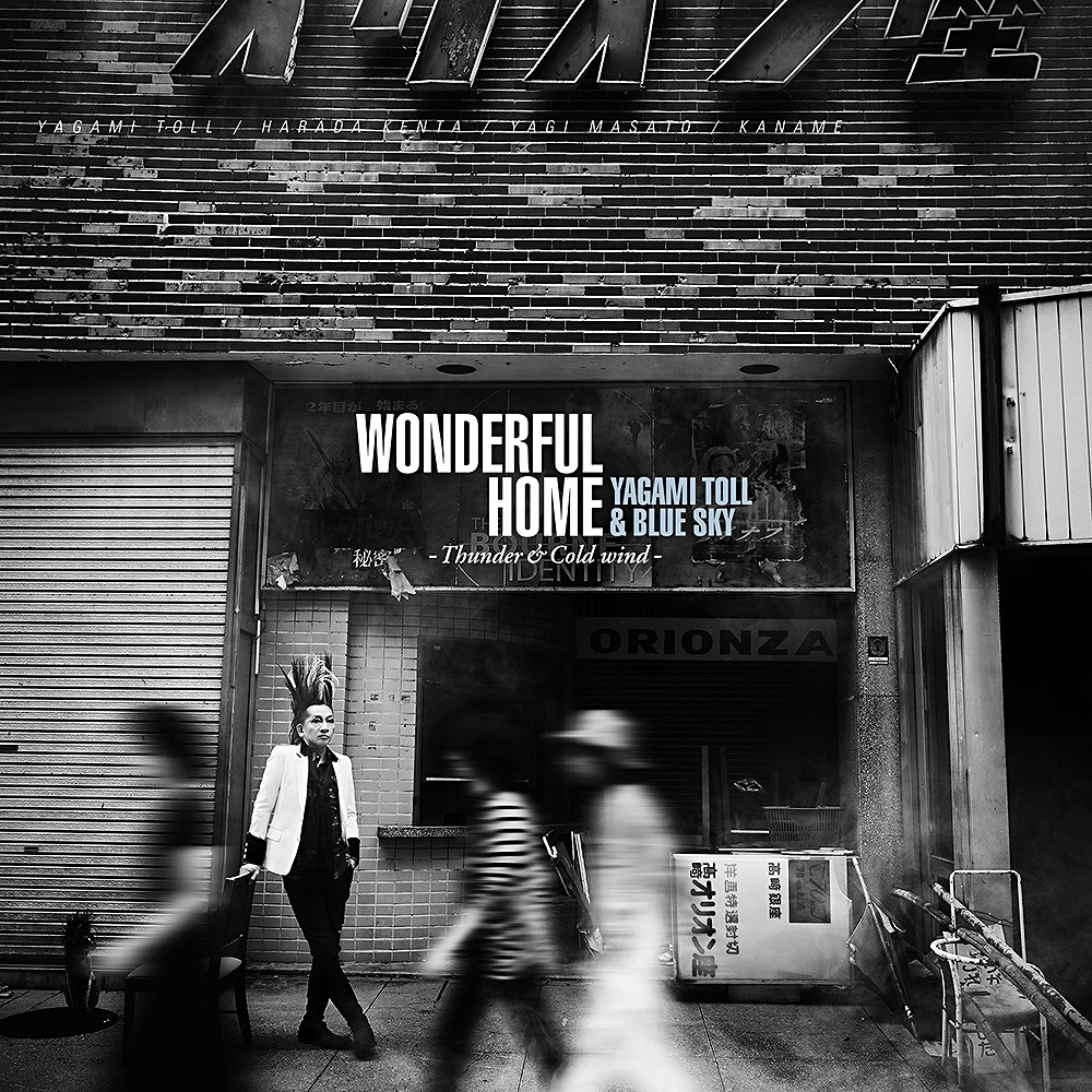 Yagami Toll & Blue Sky『 WONDERFUL HOME -Thunder & Cold wind-』