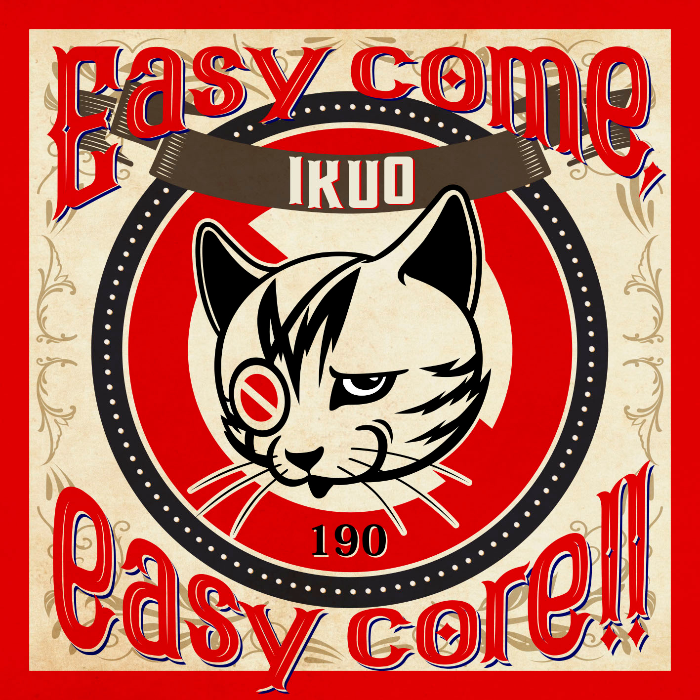 IKUO『Easy come, easy core!!』