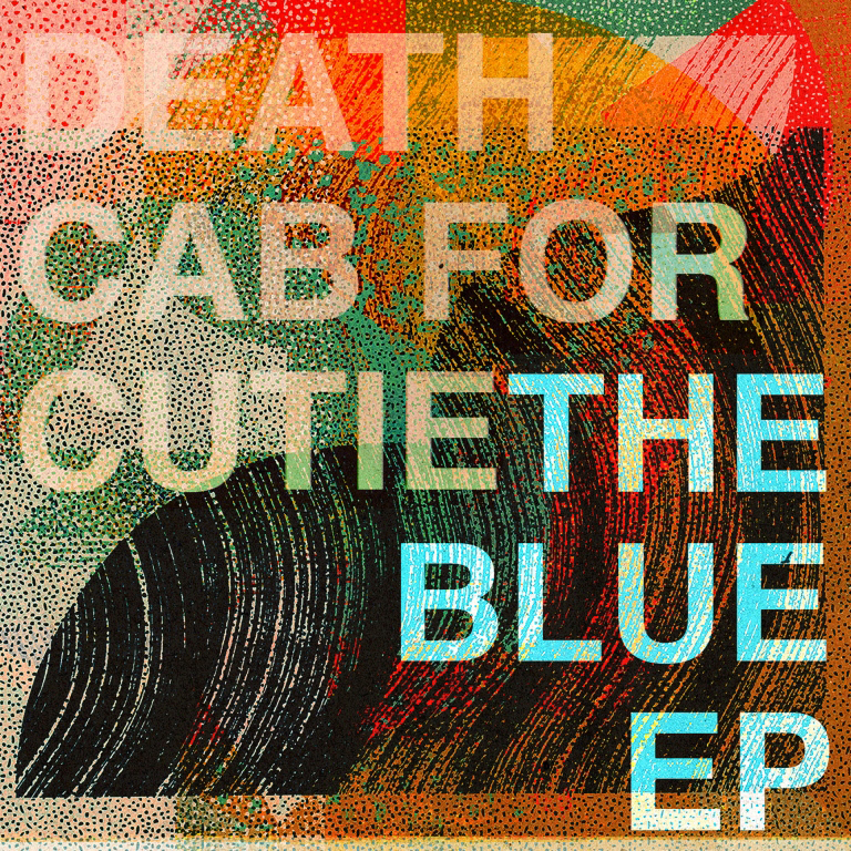 Death Cab For Cutie / デス・キャブ・フォー・キューティー最新EP『The Blue - EP』