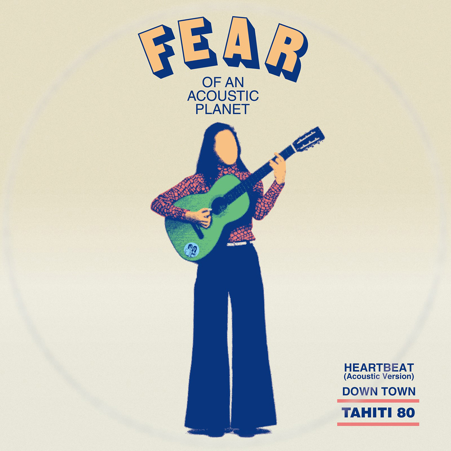 TAHITI 80/ 『Fear Of An Acoustic Planet EP』