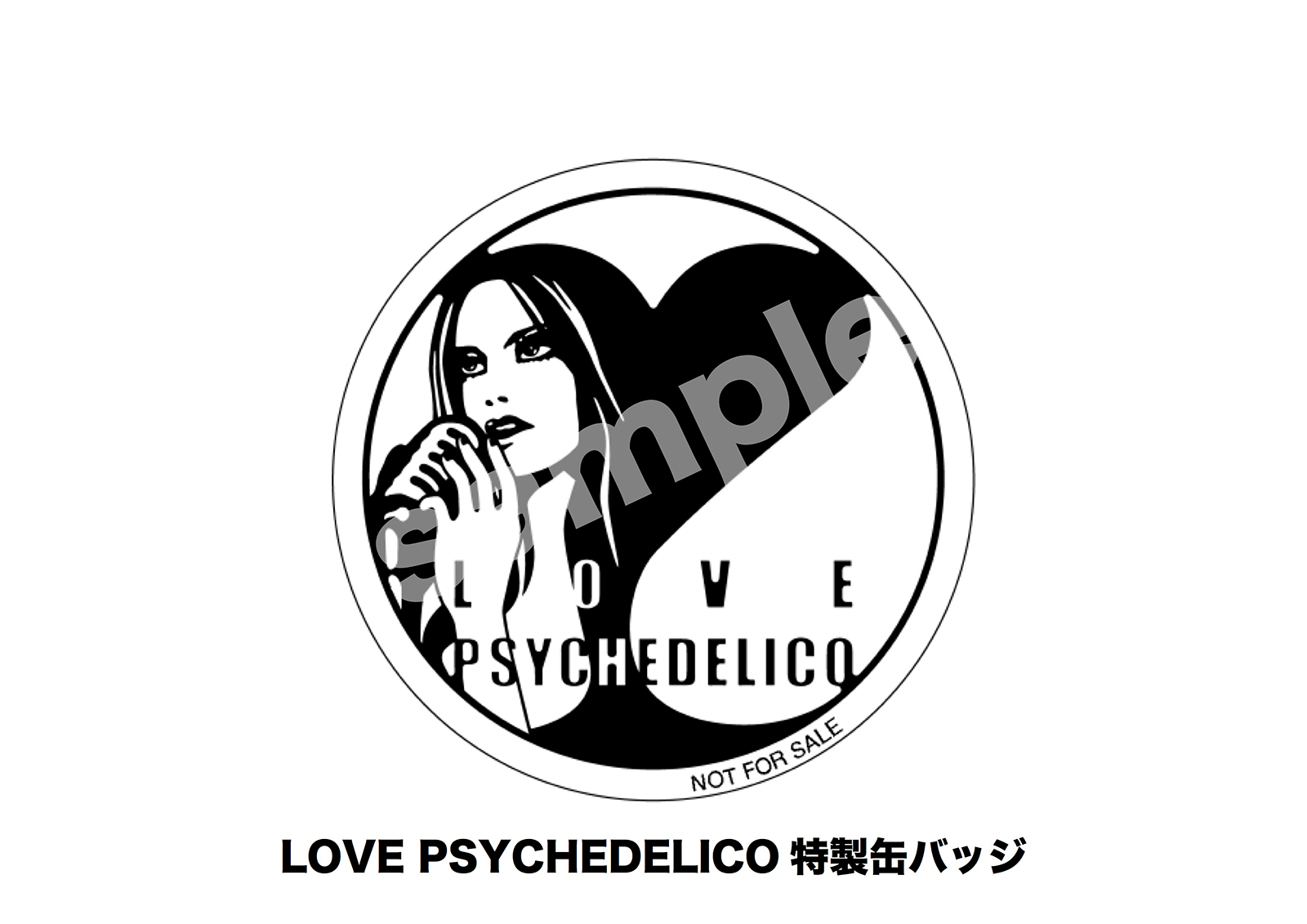 「LOVE PSYCHEDELICO特製缶バッジ」