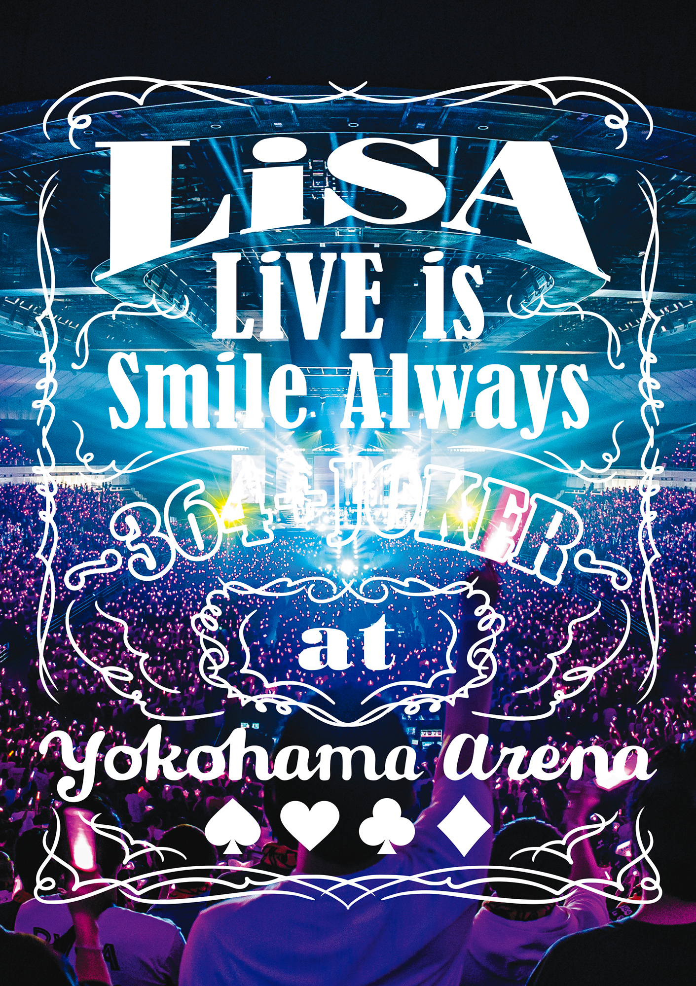 「LiVE is Smile Always~364+JOKER~ at YOKOHAMA ARENA」初回仕様限定盤