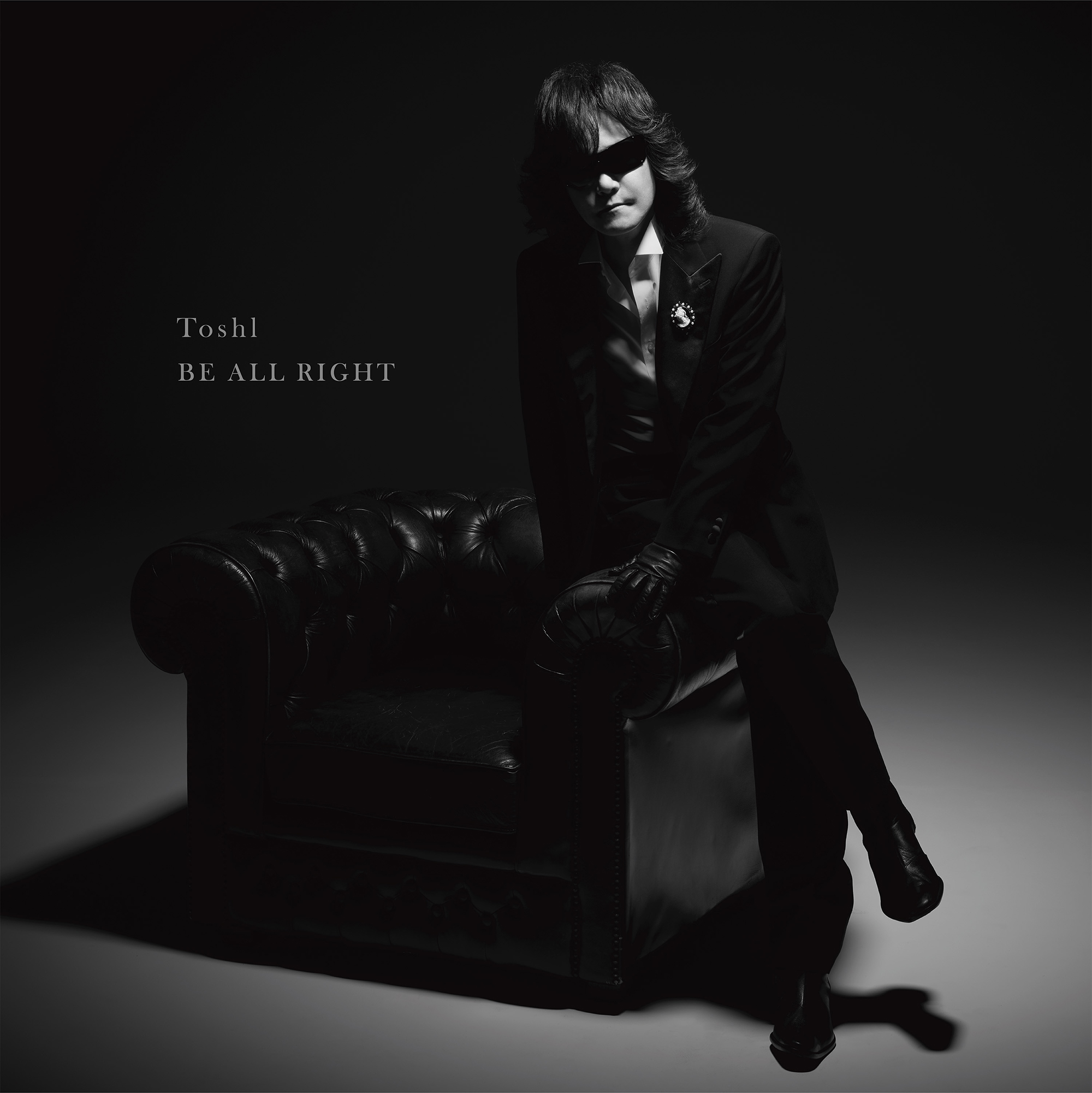 Toshl 「BE ALL RIGHT」