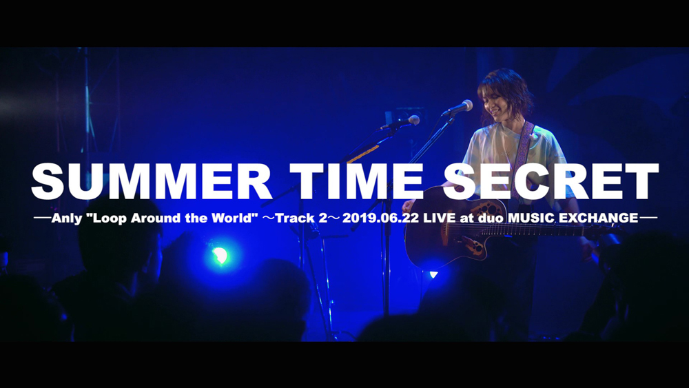 """Anly【LIVE】『SUMMER TIME SECRET』from """"Loop Around The World"""""""