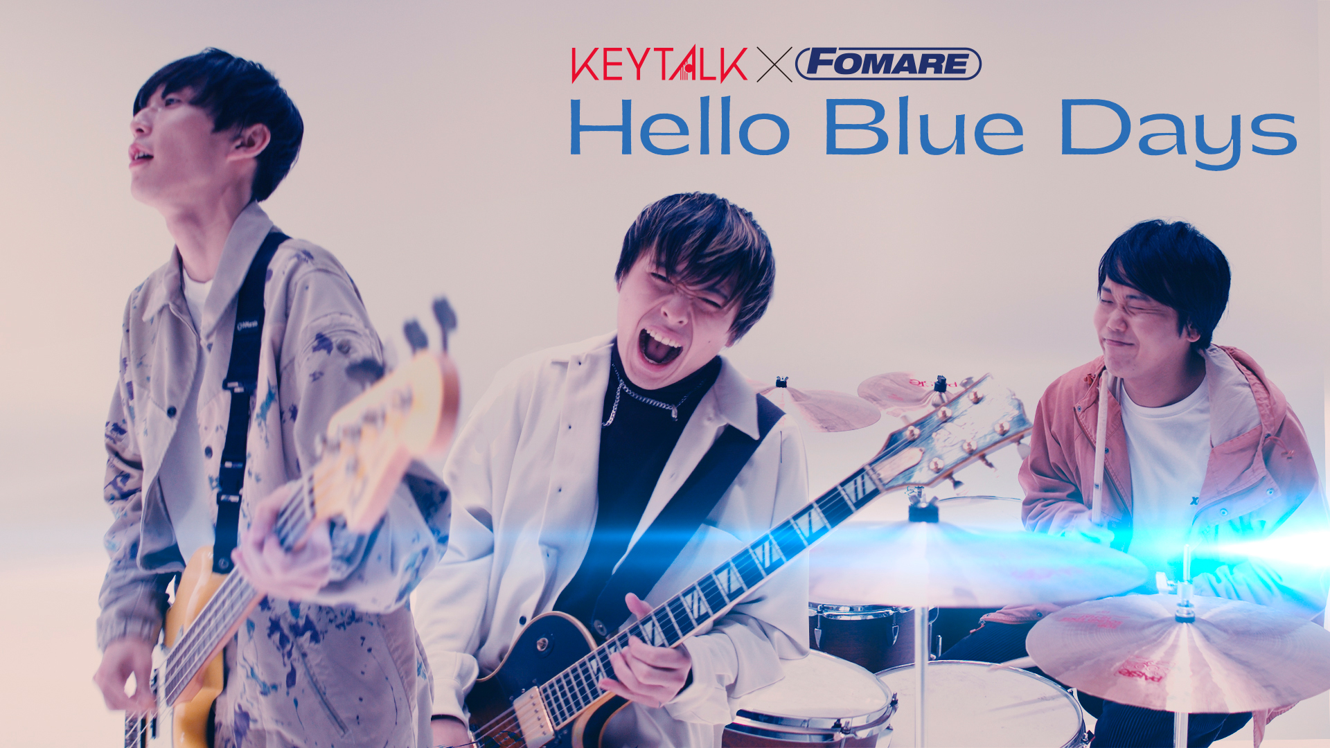 KEYTALK×FOMARE 『Hello Blue Days』Official Music Video(FOMARE ver.)