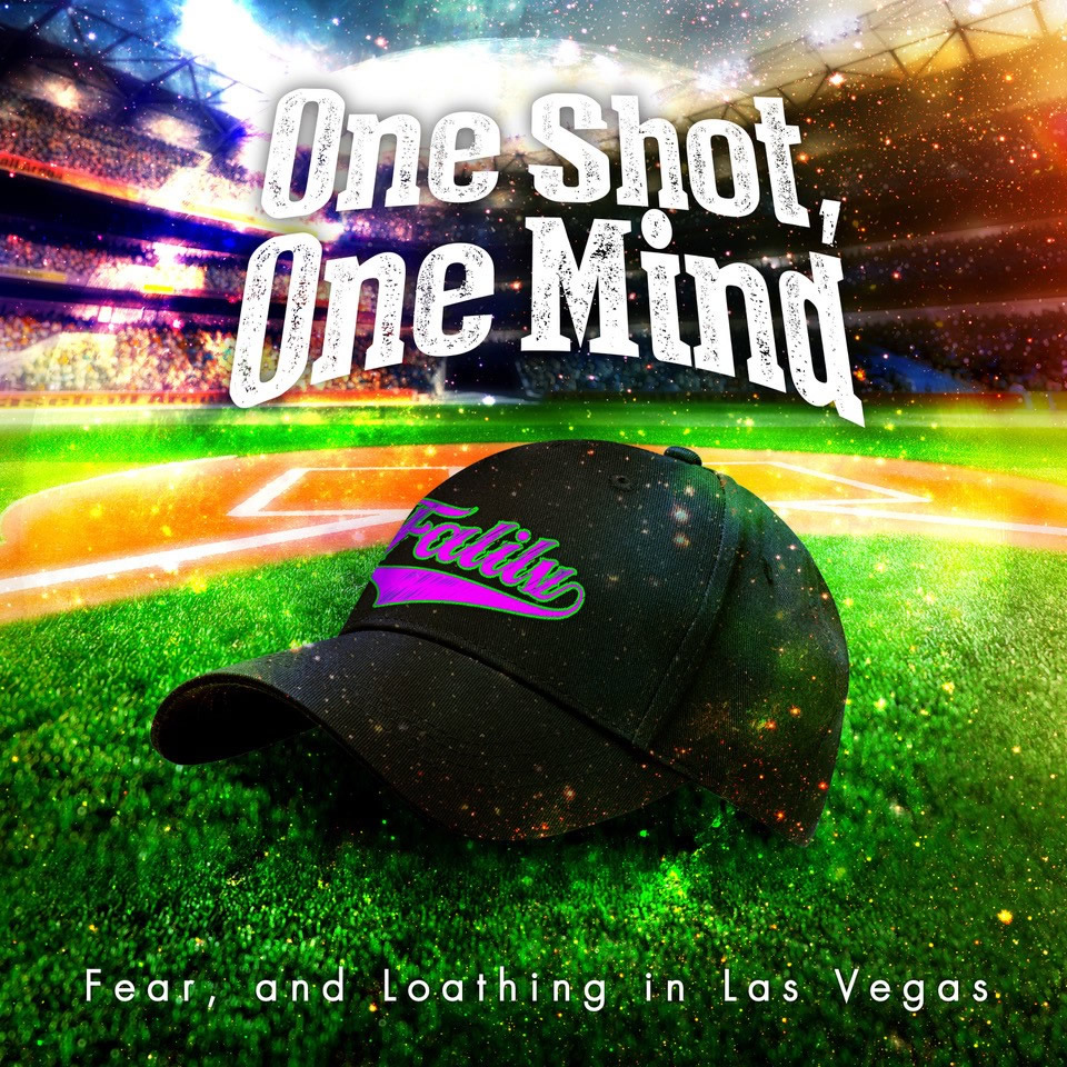 Fear, and Loathing in Las Vegas 「One Shot, One Mind」