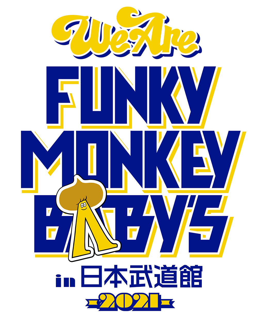 WE ARE FUNKY MONKEY BΛBY'S in 日本武道館 -2021-